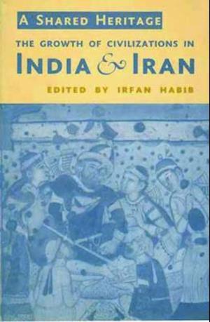 Bog, paperback A Shared Heritage af Irfan Habib