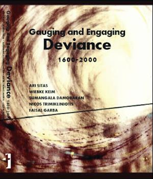 Bog, hardback Gauging and Engaging Deviance, 1600-2000 af Ari Sitas