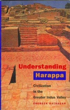 Bog, paperback Understanding Harappa af Shereen Ratnagar