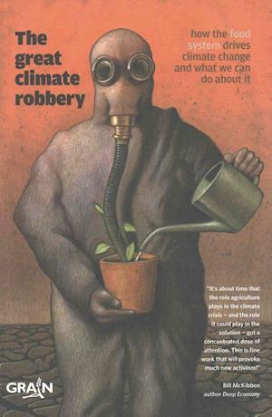 Bog, paperback The Great Climate Robbery af Grain