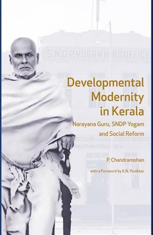 Bog, hardback Developmental Modernity in Kerala af P. Chandramohan