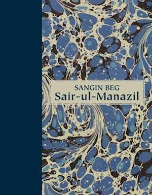 Bog, hardback Sair-UL-Manazil af Sangin Beg