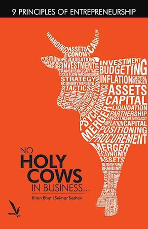 Bog, paperback No Holy Cows in Business af Sekhar Seshan, Kiran Bhat