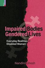 Impaired Bodies Gendered Lives