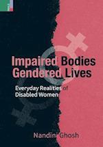 Impaired Bodies, Gendered Lives af Nandini Ghosh