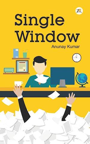 Bog, paperback Single Window af Anunay Kumar