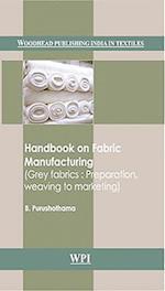 Handbook on Fabric Manufacturing (Woodhead Publishing India in Textiles)
