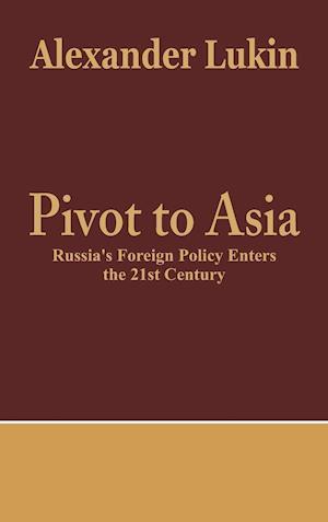 Pivot to Asia af Alexander Lukin
