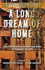 A Long Dream of Home af Siddhartha Gigoo