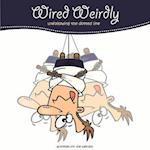 Wired Weirdly