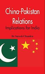 China-Pakistan Relations af Dr Suresh Chandra