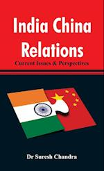 India China Relations af Dr Suresh Chandra