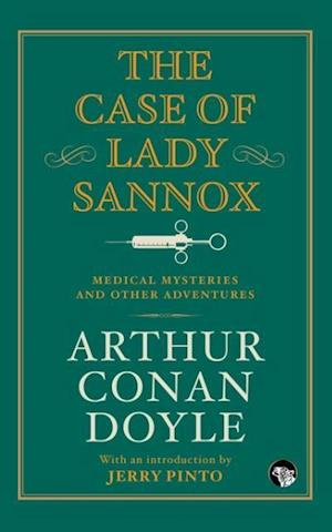 Bog, paperback The Case of Lady Sannox af Arthur Conan Doyle
