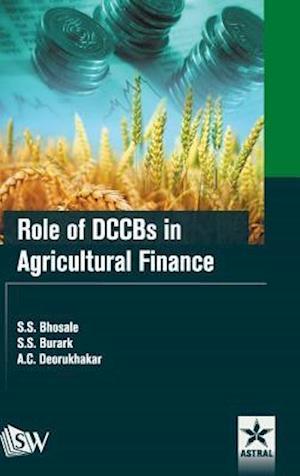 Bog, hardback Role of DCCBs in Agricultural Finance