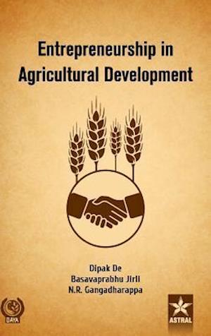 Bog, hardback Entrepreneurship in Agricultural Development af Dipak De