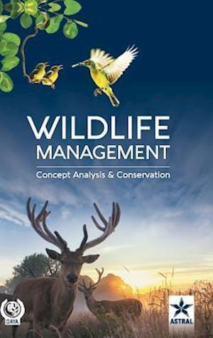 Bog, hardback Wildlife Management: Concept, Analysis and Conservation af Amita Saxena