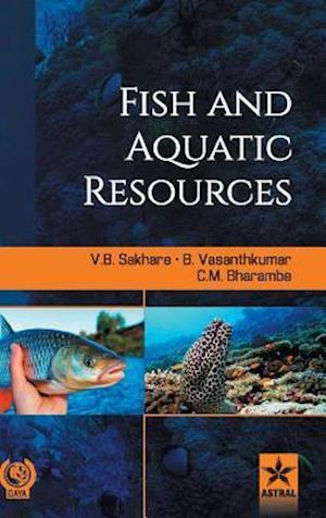 Bog, hardback Fish and Aquatic Resources af V. B. Sakhare