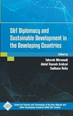 Bog, hardback S&T Diplomacy and Sustainable Development in the Developing Countries af Tahereh Miremadi