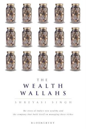 Wealth Wallahs af Shreyasi Singh