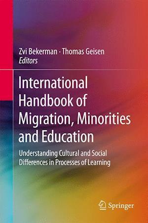 International Handbook of Migration, Minorities and Education af Thomas Geisen, Zvi Bekerman