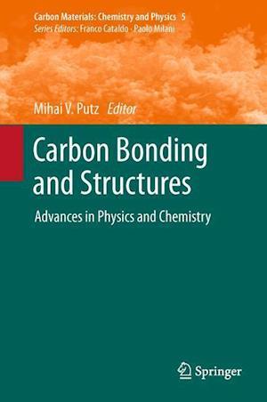 Carbon Bonding and Structures af Mihai V. Putz