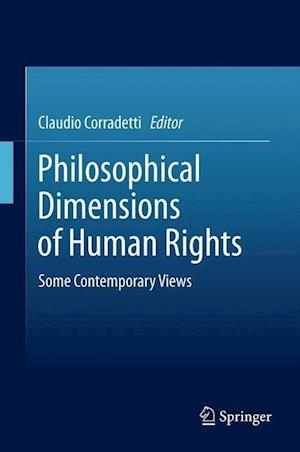 Philosophical Dimensions of Human Rights af Claudio Corradetti