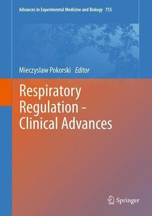 Respiratory Regulation - Clinical Advances af Mieczyslaw Pokorski