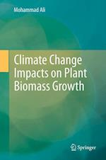 Climate Change Impacts on Plant Biomass Growth af Mohammad Ali