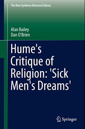 Hume's Critique of Religion: 'Sick Men's Dreams' af Dan O'Brien