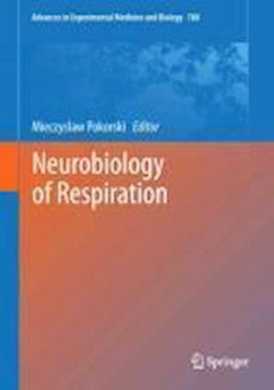 Neurobiology of Respiration af Mieczyslaw Pokorski