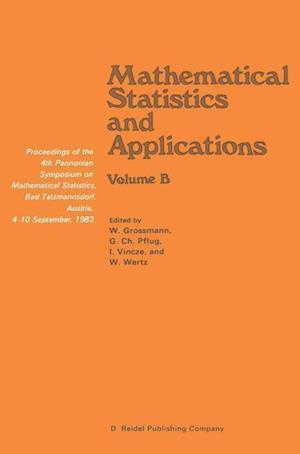 Mathematical Statistics and Applications af Wilfried Grossmann