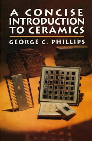 A Concise Introduction to Ceramics af George Phillips