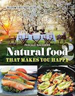 Natural Food That Makes You Happy (Natural Food That Makes You Happy)