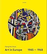 Art in Europe 1945-1968