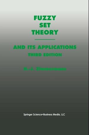 Fuzzy Set Theory-and Its Applications af Hans-Jurgen Zimmermann