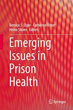 Emerging Issues in Prison Health