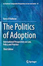 The Politics of Adoption (Ius Gentium: Comparative Perspectives on Law and Justice, nr. 41)