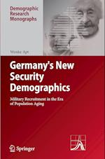 Germany's New Security Demographics (Demographic Research Monographs)