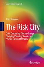 The Risk City (Lecture Notes in Energy, nr. 29)