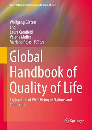 Global Handbook of Quality of Life af Wolfgang Glatzer