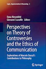 Perspectives on Theory of Controversies and the Ethics of Communication (Logic Argumentation Reasoning, nr. 2)