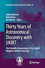 Thirty Years of Astronomical Discovery with Ukirt (Astrophysics and Space Science Proceedings, nr. 37)