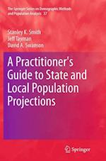 A Practitioner's Guide to State and Local Population Projections (Springer Series on Demographic Methods and Population Analys, nr. 37)