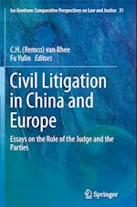 Civil Litigation in China and Europe (Ius Gentium: Comparative Perspectives on Law and Justice, nr. 31)