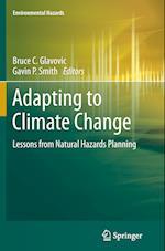 Adapting to Climate Change (Environmental Hazards Series)