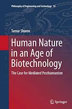 Human Nature in an Age of Biotechnology (Philosophy of Engineering and Technology, nr. 14)