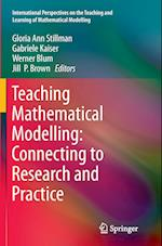 Teaching Mathematical Modelling (International Perspectives on the Teaching and Learning of M)
