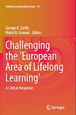 Challenging the 'European Area of Lifelong Learning' (Lifelong Learning Book Series, nr. 19)