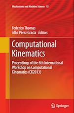 Computational Kinematics (Mechanisms and Machine Science, nr. 15)
