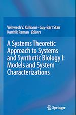 A Systems Theoretic Approach to Systems and Synthetic Biology I